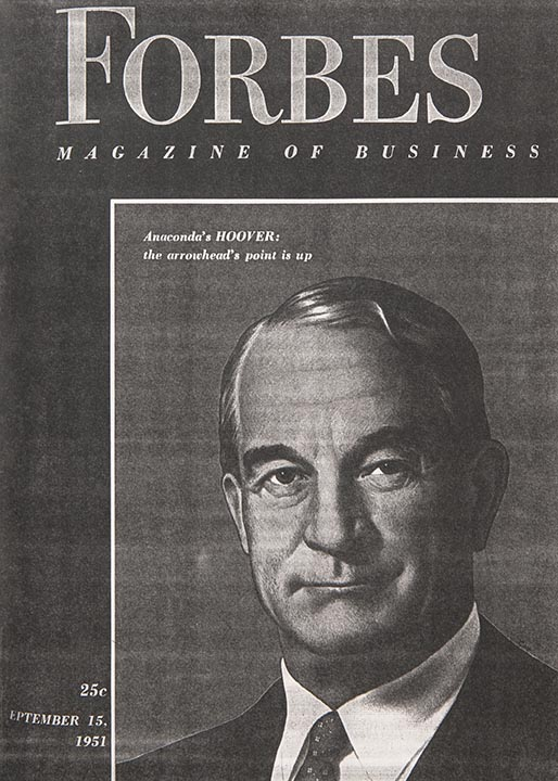 W.H. Hoover, President of the Anaconda Company, Forbes magazine September 1951
